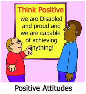 Removing Barriers: Positive Attitudes